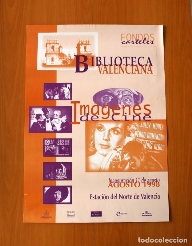 FONDOS CARTELES, BIBLIOTECA VALENCIANA, IMÁGENES DE CINE - AÑO 1998 - PÓSTER TAMAÑO 49X68 (Coleccionismo - Carteles Gran Formato - Carteles Ferias, Fiestas y Festejos)