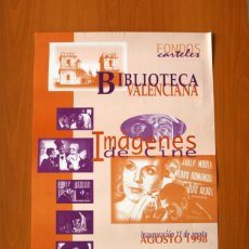 Carteles Feria: FONDOS CARTELES, BIBLIOTECA VALENCIANA, IMÁGENES DE CINE - AÑO 1998 - PÓSTER TAMAÑO 49X68. Lote 82831904