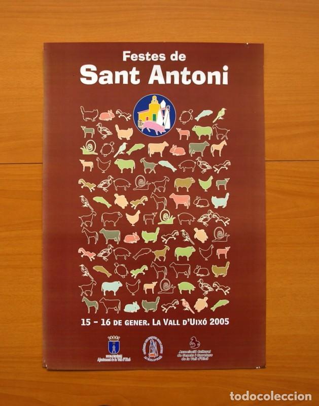 FESTES DE SANT ANTONI - LA VALL D´UIXÓ, VALL DE UXÓ 2005 - PÓSTER TAMAÑO 32X47 (Coleccionismo - Carteles Gran Formato - Carteles Ferias, Fiestas y Festejos)