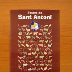 Carteles Feria: FESTES DE SANT ANTONI - LA VALL D´UIXÓ, VALL DE UXÓ 2005 - PÓSTER TAMAÑO 32X47. Lote 82832268