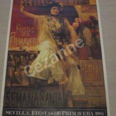 Carteles Feria: SEVILLA. FIESTAS PRIMAVERA 1985. CARTEL. 59 X 85.. Lote 83044964