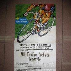 Carteles Feria: CARTEL FIESTAS EN ALBANILLA (MURCIA) 4 -5- 1974. VIII TROFEO CICLISTA TENERIFE. ESTRELLA DE LEVANTE. Lote 83235964