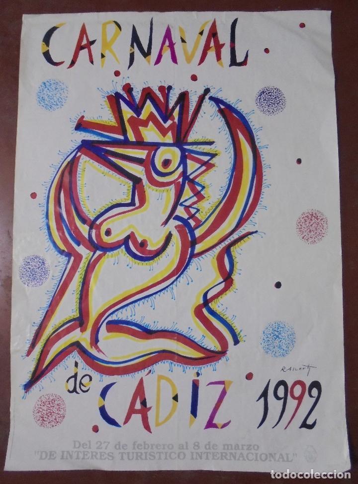 CARTEL. CARNAVAL DE CADIZ. 1992. FIRMA POR RAFAEL ALBERTI. 99,5X70CM (Coleccionismo - Carteles Gran Formato - Carteles Ferias, Fiestas y Festejos)