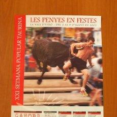 Carteles Feria: PÓSTER CARTEL - LES PENYES EN FESTES LA VALL DE UXÓ 2003 - XXI SETMANA POPULAR TAURINA- TAMAÑO 68X49. Lote 83362836
