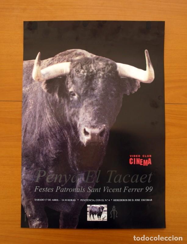 CARTEL - PENYA EL TACAET - FESTES PATRONALS SANT VICENT FERRER 1999, VALL DE UXÓ - TAMAÑO 48X33 (Coleccionismo - Carteles Gran Formato - Carteles Ferias, Fiestas y Festejos)