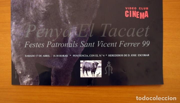 Carteles Feria: Cartel - Penya El Tacaet - Festes Patronals Sant Vicent Ferrer 1999, Vall de Uxó - Tamaño 48x33 - Foto 2 - 83364640