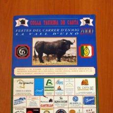 Carteles Feria: PÓSTER CARTEL - COLLA TAURINA DE CASTA, FESTES DEL CARRER D'ENMIG LA VALL DE UXÓ 2000 - TAMAÑO 69X49. Lote 83366452