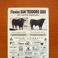 Carteles Feria: PÓSTER CARTEL - VALL DE UXÓ FIESTAS SAN TEODORO 2000 - TAMAÑO 50X34. Lote 83390304