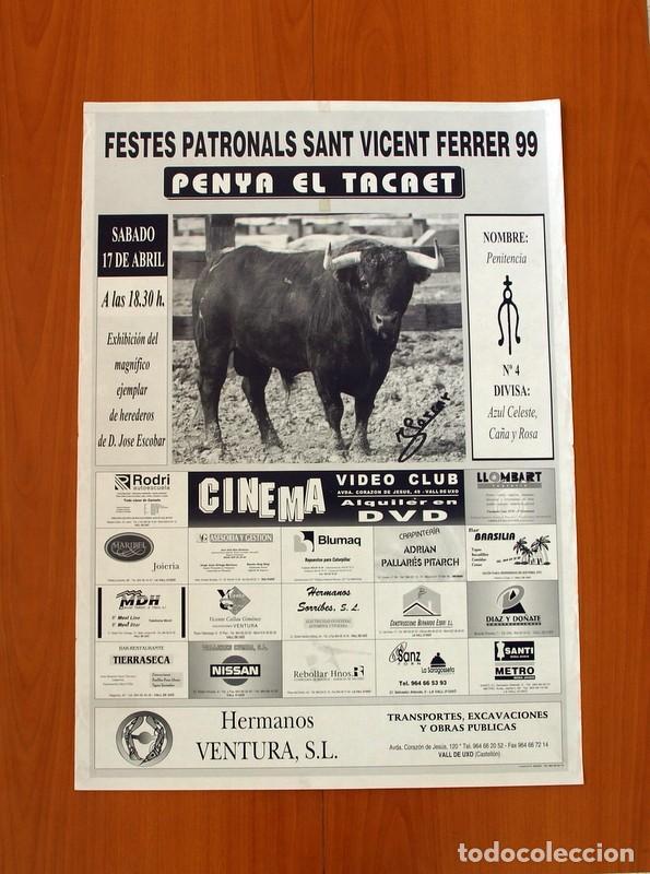 PÓSTER CARTEL -FESTES PATRONALS SANT VICENT FERRER 1999 -PENYA EL TACAET - VALL DE UXÓ- TAMAÑO 70X50 (Coleccionismo - Carteles Gran Formato - Carteles Ferias, Fiestas y Festejos)