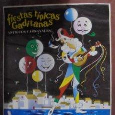 Carteles Feria: CARTEL. CADIZ. 1974. FIESTAS TÍPICAS GADITANAS. ANTIGUOS CARNAVALES. 87X61 CM. Lote 83802252