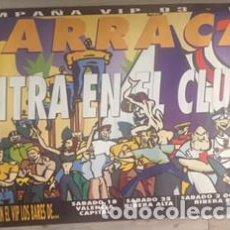 Carteles Feria: POSTER CARTEL ORIGINAL DE LA DISCOTECA BARRACA 1993 1994 VALENCIA RUTA DEL BAKALAO DESTROY BACALAO. Lote 86015072