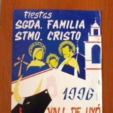 Carteles Feria: PÓSTER CARTEL - FIESTAS SAGRADA FAMILIA, STMO. CRISTO - VALL DE UXÓ 1996 - TAMAÑO 88X55. Lote 87153336