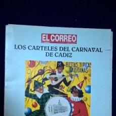 Carteles Feria: LOS CARTELES DEL CARNAVAL DE CÁDIZ , COLECCIÓN ANTOLÓGICA – EL CORREO DE ANDALUCÍA 34 CARTELES. Lote 87468820