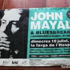 Carteles Feria: IMPRESIONANTE CARTEL POSTER GRAN TAMAÑO DE JOHN MAYALL & BLUESBREAKERS ACTUACION EN HOSPITALET. Lote 88361680