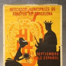 Carteles Feria: CARTEL / PÓSTER - MERCADOS MUNICIPALES DE ABASTOS DE BARCELONA. PROCLAMACIÓN PUBILLA - AÑO 1958. Lote 89558956