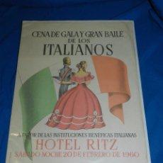 Carteles Feria: (M) CARTEL CENA DE GALA Y GRAN BAILE DE LOS ITALIANOS , HOTEL RITZ 1960 , BARCELONA. Lote 91241195