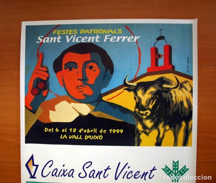 Carteles Feria: Festes Patronals Sant Vicent Ferrer, Vall de Uxó 1999 - Caja Rural San Vicente - Cartel tamaño 71x66 - Foto 2 - 91469720