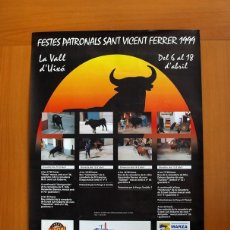 Carteles Feria: FESTES PATRONALS SANT VICENT FERRER 99, VALL DE UXÓ 1999 - CARTEL TAMAÑO 96X67. Lote 91474230