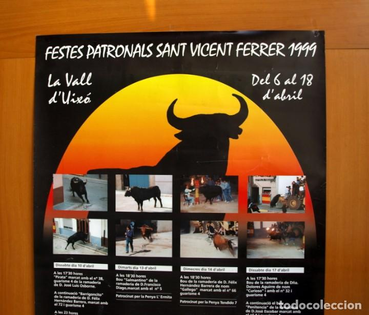 Carteles Feria: Festes Patronals Sant Vicent Ferrer 99, Vall de Uxó 1999 - Cartel tamaño 96x67 - Foto 2 - 91474230