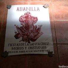Carteles Feria: CARTEL DE LAS FIESTAS DE LA SANTA CRUZ. MOROR Y CRISTIANOS. 1983. ABANILLA (MURCIA). Lote 91717725