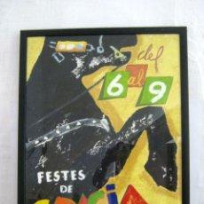 Carteles Feria: CARTEL DE FIESTAS MODELO 1993 FESTES DE GRACIA OBRA ORIGINAL PINTURA - NO IMPRESION. Lote 95765563