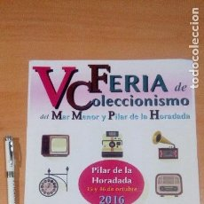 Carteles Feria: CARTEL 5 FERIA COLECCIONISMO MAR MENOR MURCIA 2016. Lote 96036827