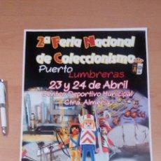 Carteles Feria: CARTEL 2 FERIA COLECCIONISMO PUERTO LUMBRERAS MURCIA 2016. Lote 96036971