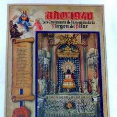 Plakate Volksfeste - GRAN CARTULINA CONMEMORATIVA. AÑO 1940, XIX CENTENARIO DE LA VENIDA DE LA VIRGEN DEL PILAR. - 96480231