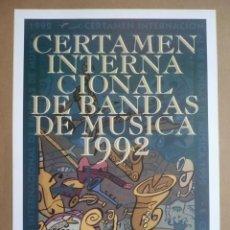 Carteles Feria: CARTEL CERTAMEN INTERNACIONAL DE BANDAS DE MÚSICA 1992 70 X 44 CM.-. Lote 97273347