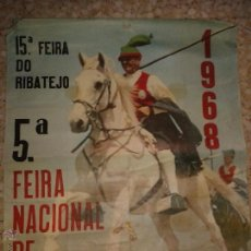 Carteles Feria: ANTIGUO CARTEL QUINTA FERIA NACIONAL DE AGRICULTURA - PORTUGAL - AÑO 1968. Lote 97688171