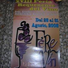 Carteles Feria: CARTEL FEREVIN XVIII FERIA REQUENENSE DEL VINO. AGOSTO 2008. MIDE 35 X 66 CM.. Lote 98091379