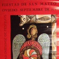 Carteles Feria: CARTEL ORIGINAL DE LAS FIESTAS DE SAN MATEO DE OVIEDO, DE 1974.. Lote 98932723