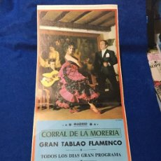 Carteles Feria: CARTEL TABLAO FLAMENCO CORRAL DE LA MORERÍA. TAMAÑO 24 X 54 CMS. MADRID 1973. Lote 99517579