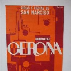 Carteles Feria: GRAN CARTEL - FERIAS Y FIESTAS DE SAN NARCISO - INMORTAL GERONA (GIRONA) - 68X100 - AÑO 1969. Lote 100614987