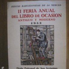 Carteles Feria: CARTEL II FERIA DEL LIBRO DE OCASION -AÑO 1953-BARCELONA-MIDE 32 X 49 CM -VER FOTOS-(V-12.368). Lote 101390011