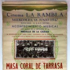 Carteles Feria: MASA CORAL DE TARRASA. ACONTECIMIENTO MUSICAL. CARTEL. PAPEL IMPRESO. ESPAÑA. 1947. Lote 104036371