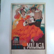 Carteles Feria: CARTEL FERIA MÁLAGA AÑO 1947. L. RAMOS ROSA. IMPRENTA Y LIT. ORTEGA,VALENCIA.. Lote 105969607