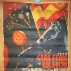 Carteles Feria: CARTEL FIESTAS, GRAN FERIA DE VALENCIA, 1940, LITOGRAFIA VICENTE MARTINEZ, CF42. Lote 107462527