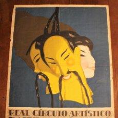 Carteles Feria: CARTEL LITOGRÁFICO REAL CÍRCULO ARTÍSTICO BARCELONA. BAILE DE MÁSCARAS, CÉNAC. OLEGUER JUNYENT, 1927. Lote 108449971