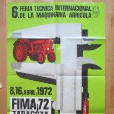 Carteles Feria: CARTEL 6ª FERIA TECNICA INTERNACIONAL MAQUINARIA AGRICOLA, ZARAGOZA 1972, R. CARRERAS, CF84. Lote 108683791