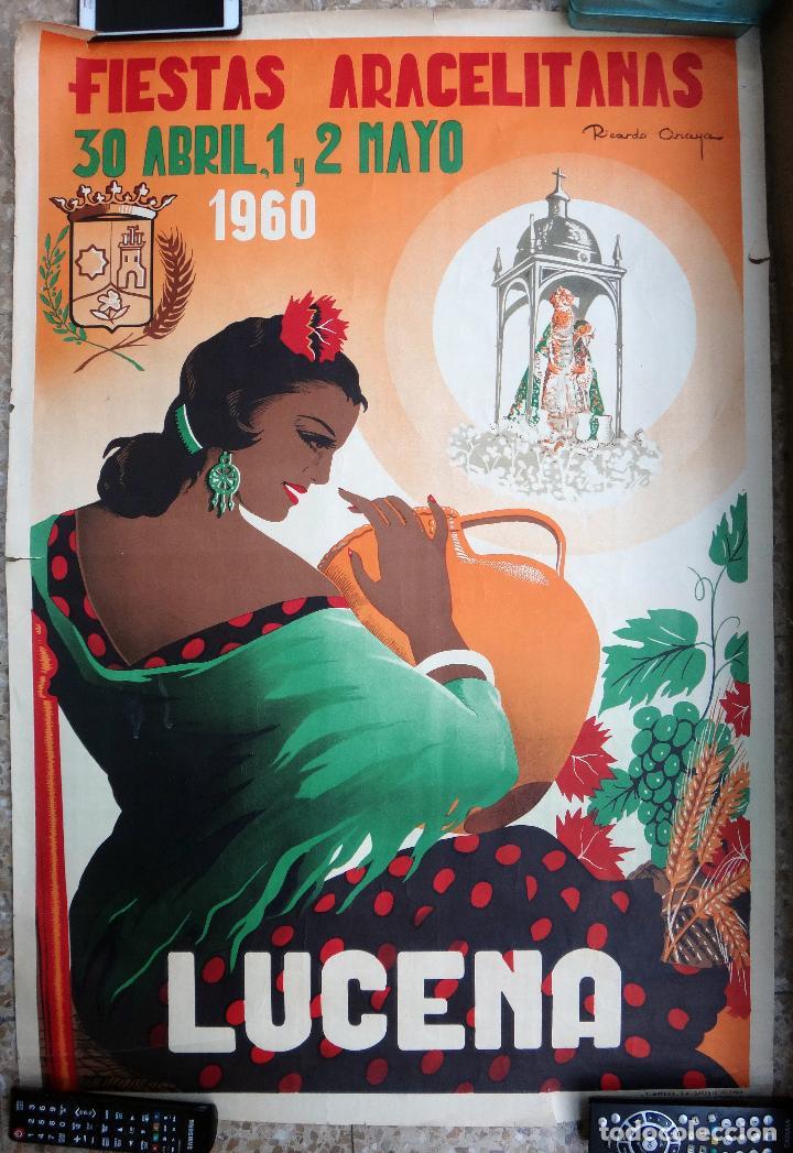 CARTEL FERIAS Y FIESTAS ARACELITANAS , LUCENA , CORDOBA , 1960 , RICARDO ANAYA, ORIGINAL, C2 (Coleccionismo - Carteles Gran Formato - Carteles Ferias, Fiestas y Festejos)