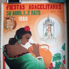 Carteles Feria: CARTEL FERIAS Y FIESTAS ARACELITANAS , LUCENA , CORDOBA , 1960 , RICARDO ANAYA, ORIGINAL, C2. Lote 108819883
