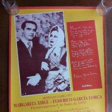 Carteles Feria: CARTEL DE HERMANAMIENTO Y EXPOSICIÓN MARGARITA XIRGU-FEDERICO GARCIA LORCA. FUENTEVAQUEROS. 1994. Lote 109167719