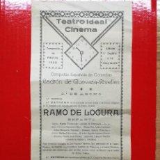 Carteles Feria: FIESTAS DE CALAHORRA 1928.PROGRAMA DE TEATRO IDEAL CINEMA.COMPAÑIA LADRON DE GEVARA-RIVELLES.. Lote 109446659