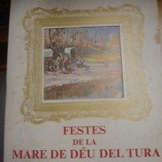 Carteles Feria: FESTES DE LA MARE DE DÉU DEL TURA OLOT 1982 - PORTAL DEL COL·LECCIONISTA *****. Lote 109529051