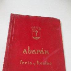 Carteles Feria: FOLLETO DE: ABARÁN FERIA Y FIESTAS, AÑO 1964. Lote 109713335