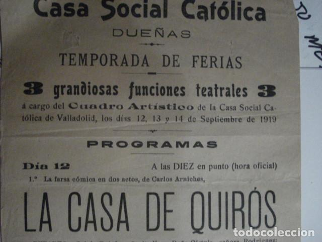 Carteles Feria: RARO CARTEL FERIAS TEATRO - CASA SOCIAL CATOLICA DE DUEÑAS - PALENCIA AÑO 1919 - - Foto 2 - 110263863