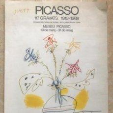 Carteles Feria: CARTEL DE PICASSO, 117 GRABADOS 1919-1968.. Lote 110888543