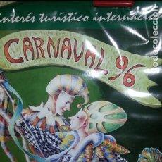 Carteles Feria: EXCEPCIONAL CARTEL CARNAVALES SANTA CRUZ DE TENERIFE. CANARIAS. 1996. MUY DIFICIL. Lote 111344411