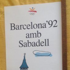 Carteles Feria: OLIMPIADA. BARCELONA 92 AMB SABADELL. COBI. DISEÑO JAVIER MARISCAL. 30 X 63 CM.VELL I BELL. Lote 112332795